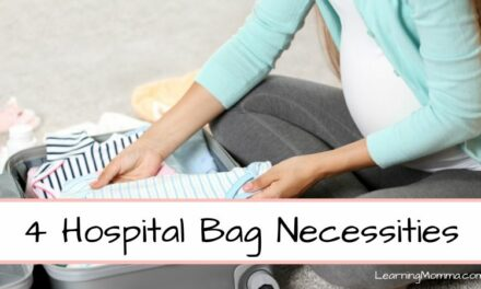 Hospital Bag Must Haves – 4 Things I Wish Had Been In Mine!