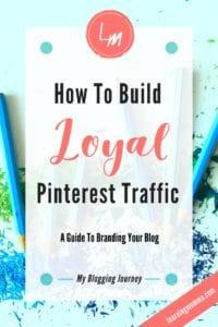 Brand blog, blog images, blog colors, blog logo, blog loyalty, Pinterest loyalty, blog appearance