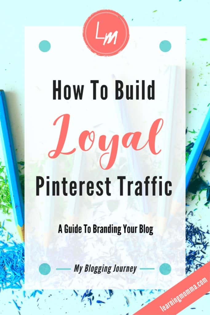 Brand blog, blog images, blog colors, blog logo, blog loyalty, Pinterest loyalty, blog appearance