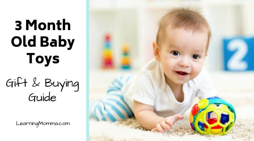 Best Toys For 3 Month Old Babies | Gift & Buying Guide