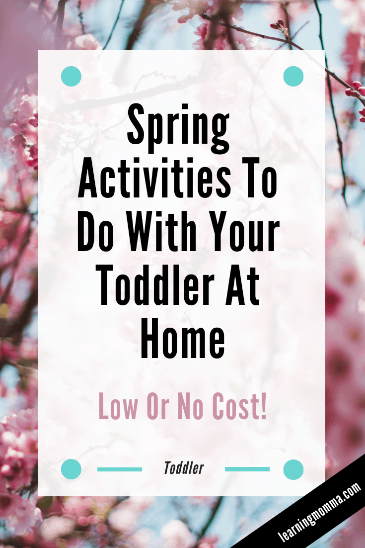 Spring Projects For Toddlers