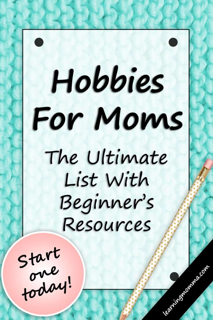 hobbies for moms in their 30s