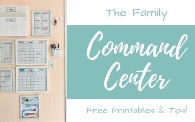 The Family Command Center | Printables & Tips To Build Your Own