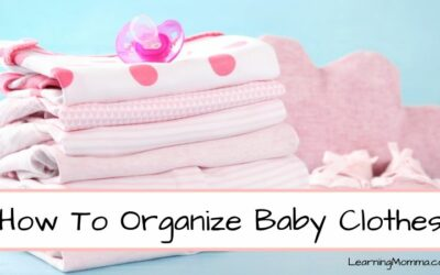 How To Organize Baby Clothes – Tips From A Mom Of 2