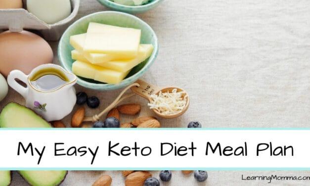 My Easy Keto Diet Menu Plan As A Busy Mom Of 2